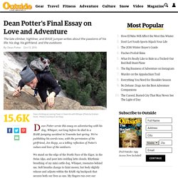 Dean Potter's Final Essay on Love and Adventure