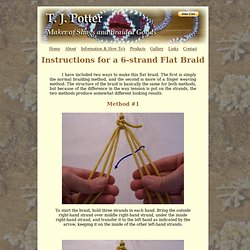 T. J. Potter, Sling Maker - 6 strand flat braid