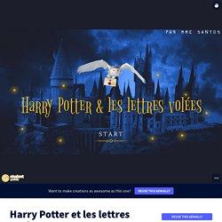 Harry Potter et les lettres volées par w.santos sur Genially