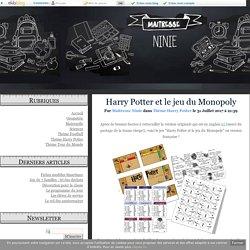 Harry Potter et le jeu du Monopoly - Maîtresse Ninie