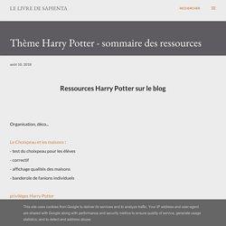 Thème Harry Potter - sommaire des ressources