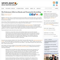 The Pottermore Effect on Ebooks and Transmedia Storytelling