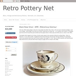 Retro Pottery Net: Black Rose Silver - KPM