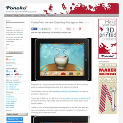PotteryPrint: the new 3D printing iPad app for kids