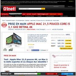 Apple iMac 21,5 pouces Core i5 3,1 GHz Retina 4K Test : Apple iMac 21,5 pouces 4K, un Mac à la dalle superbe et au disque dur obsolète !