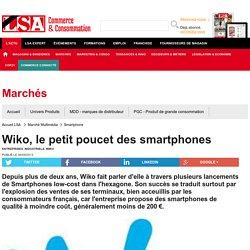 Wiko, le petit poucet des smartphones - Marché Multimédia