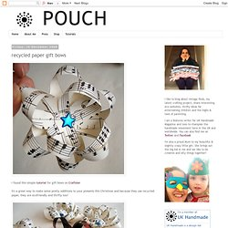 Pouch: recycled paper gift bows