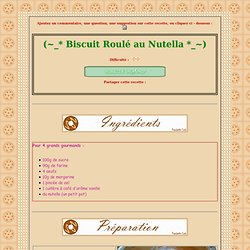 [ Poucinette Cook ] - Biscuit Roule au Nutella