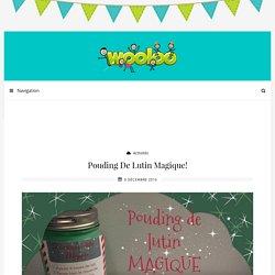 Pouding de lutin Magique! - Wooloo