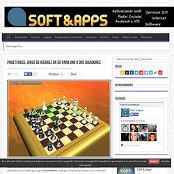 pouetChess, juego de ajedrez en 3D para uno o dos jugadores