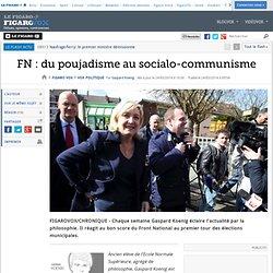 FN : du poujadisme au socialo-communisme
