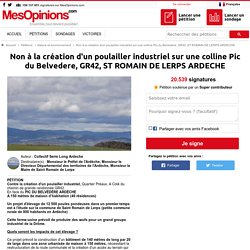 Non à la création d'un poulailler industriel sur une colline Pic du Belvedere, GR42, ST ROMAIN DE LERPS ARDECHE
