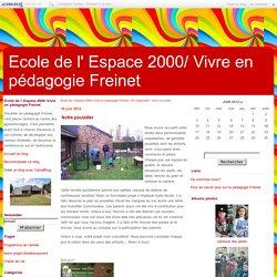 Notre poulailler - Ecole de l' Espace 2000/ Vivre en pédagogie Freinet