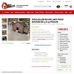 Poulaillers HPL imitation bois haute qualité anti poux rouges !