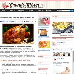 6 Astuces de grand-mère pour réussir son poulet rôti