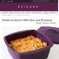Poulet au beurre QMS dans une Étuveuse