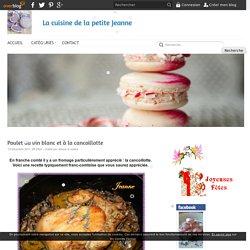 Poulet au vin blanc et à la cancoillotte - La cuisine de la petite Jeanne