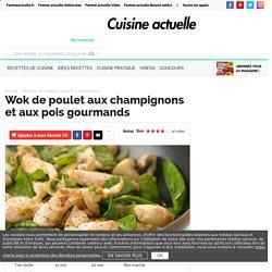Wok de poulet aux champignons et aux pois gourmands, facile et pas cher