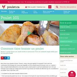 101 » Comment faire braiser un poulet » Poulet.ca