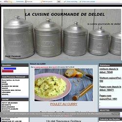 POULET AU CURRY - la cuisine gourmande de deldel