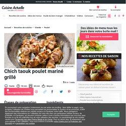 Chich taouk poulet mariné grillé facile : découvrez les recettes de Cuisine Actuelle