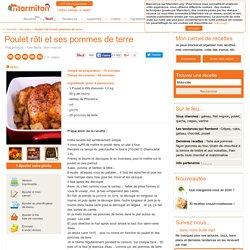 Poulet rôti et ses pommes de terre : Recette de Poulet rôti et ses pommes de terre