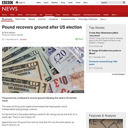 Pound recovers ground after US election