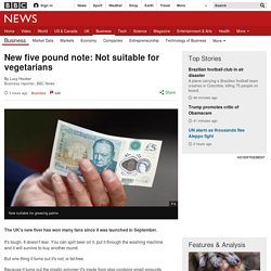 New five pound note: Not suitable for vegetarians