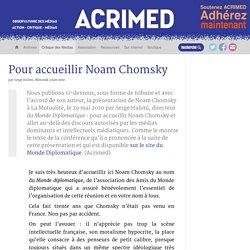 Pour accueillir Noam Chomsky