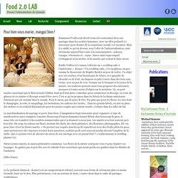 Pour bien vous marier, mangez bien ! - Food 2.0 LAB