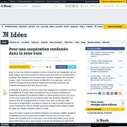 Pour une coopération renforcée dans la zone euro