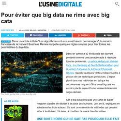 Pour éviter que big data ne rime avec big cata