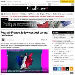 Pour Air France, le low cost est un vrai problème - 1 juin 2014