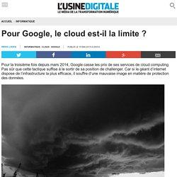 Pour Google, le cloud est-il la limite ?