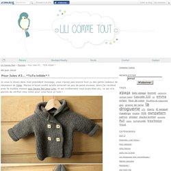 Pour Jules #3... *TuTo inSide* ! - Lili Comme Tout