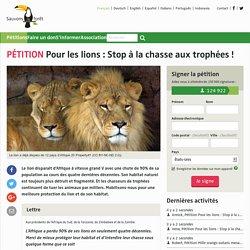 Pour les lions: Stop à la chasse aux trophées!