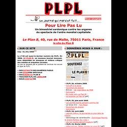 Pour Lire pas Lu - Le site du journal qui mord et fuit...