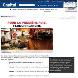 Pour la première fois, Flunch flanche
