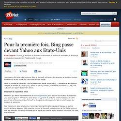 Pour la première fois, Bing passe devant Yahoo aux Etats-Unis