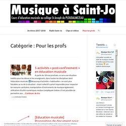 Musique à Saint-Jo (Rubrique: Pour les profs)
