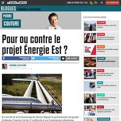 Pour ou contre le projet Énergie Est ?