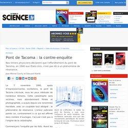 Pont de Tacoma : la contre-enquête