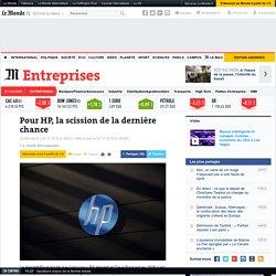 Pour HP, la scission de la dernière chance
