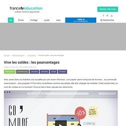 Vive les soldes : les pourcentages - Francetv Éducation