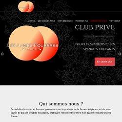 Spanking - Les Lunes Pourpres - Club privé Paris pour les Spankers et des spankees exigeants
