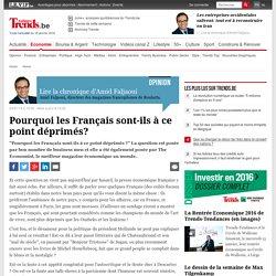 Pourquoi les Français sont-ils à ce point déprimés? - Trends.levif.be: l'actualité économique en temps réel.