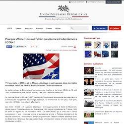 Comment l'Europe via l'OTAN nous entraine vers des guerres illégales et immorales (Irak...) ?