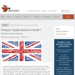 Pourquoi l'anglais domine le monde ? - Thot Cursus