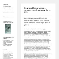Pourquoi les Arabes ne veulent pas de nous en Syrie [3/4]