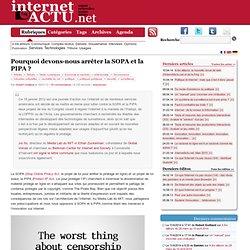 Pourquoi devons-nous arrêter la PIPA & la SOPA